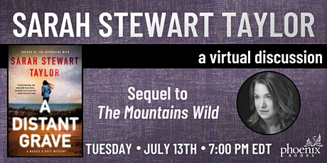 Sarah Stewart Taylor:  A Distant Grave- A Virtual Book Discussion tickets