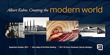 """Albert Kahn: Creating the Modern World"" exhibit tickets"