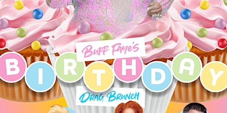 "Buff Faye's ""BIRTHDAY"" Drag Brunch: Charlotte's #1 Drag Brunch *AllBuff.com tickets"