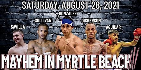 Mayhem in Myrtle Beach III tickets