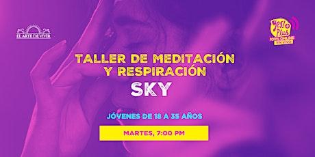 Taller de respiración y meditación SKY entradas