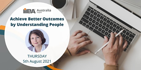 IIBA® Sydney: Achieve Better Outcomes by Understanding People tickets