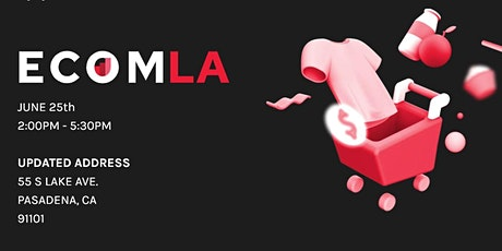 ECOM CLUB: LOS ANGELES tickets