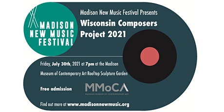 Madison New Music Festival 2021: Wisconsin Composers Project tickets
