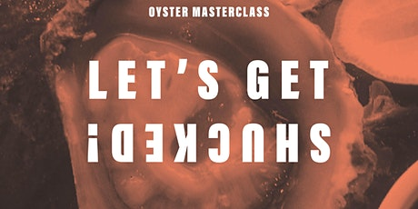 Oyster Masterclass @ STATE BISTRO tickets