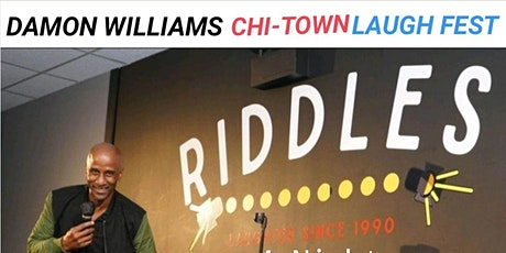Damon Williams Chi-town Laugh Fest at Riddles tickets