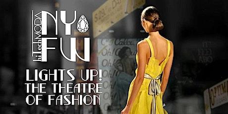 New York Fashion Week hiTechMODA Saturday Event- Lights Up! tickets