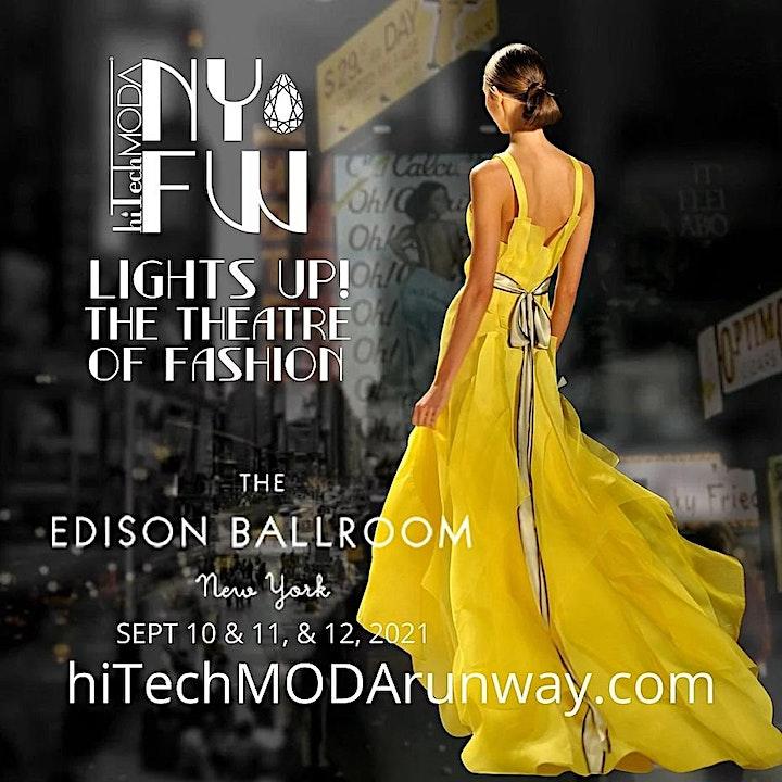 New York Fashion Week hiTechMODA Friday Event - Lights Up! image