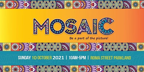 MOSAIC Multicultural Festival 2021 tickets