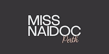 Miss NAIDOC Perth Crowning 2021 tickets
