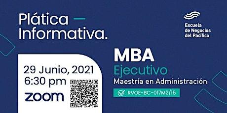 Plática Informativa del MBA Ejecutivo entradas