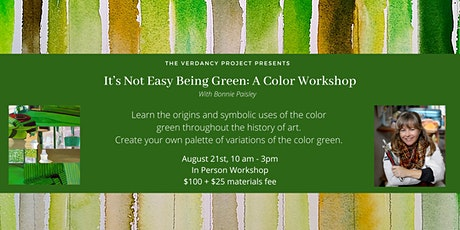 It's Not Easy Being Green: A Color Workshop tickets