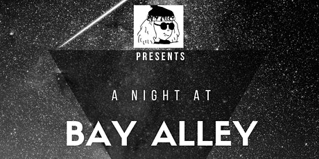 A Night at Bay Alley tickets