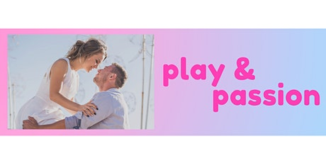 Play and Passion tickets