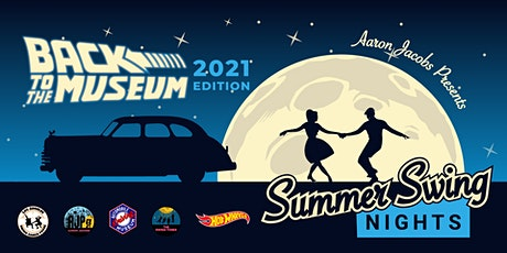 Summer Swing Nights 2021 - BACK TO THE MUSEUM Edition tickets