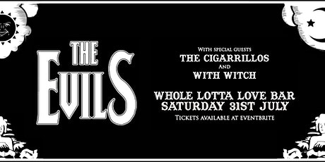 The Evils + The Cigarrillos + With Witch tickets