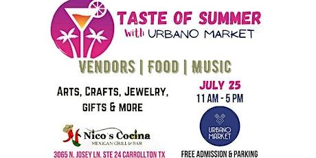Taste of Summer with URBANO MARKET tickets