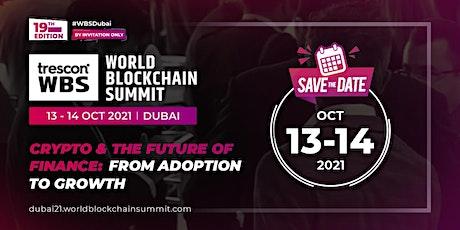 World Blockchain Summit - Dubai tickets