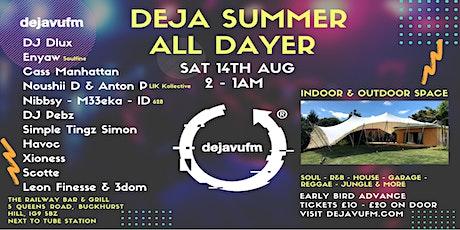 DEJA SUMMER BBQ ALL DAYER  - Saturday 14th August  @Railway Bar & Grill tickets