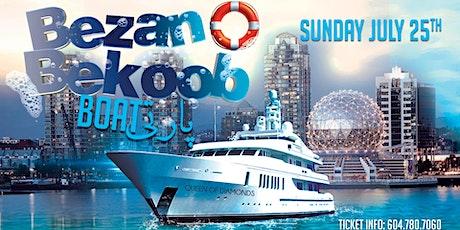 Bezan O Bekoob Boat Party tickets