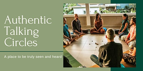Authentic Talking Circle - 26th July tickets
