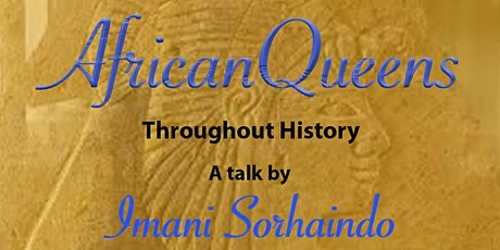 African Queens Throughout History tickets