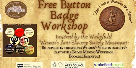 Free Button  Badge  Workshop  'Am I not a Woman & a Sister' tickets