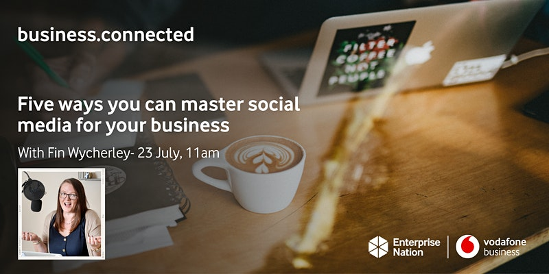 business.connected: Five ways you can master social media for your business