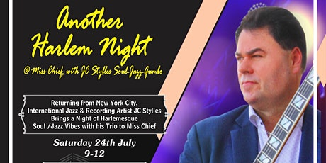 ANOTHER HARLEM NIGHT  at Miss Chief ! tickets