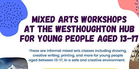 Mixed Arts workshops for young people aged 13-17 at The Westhoughton Hub tickets