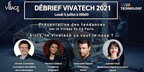 Rex Vivatech au Village by CA Paris billets