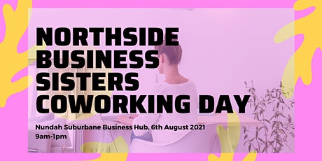 Northside Business Sisters CoWorking Day tickets