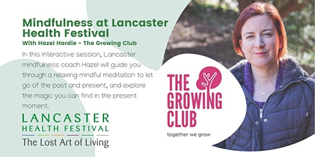 Mindfulness at Lancaster Health Festival tickets