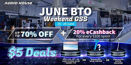 Audio House BTO Weekend GSS Sale tickets