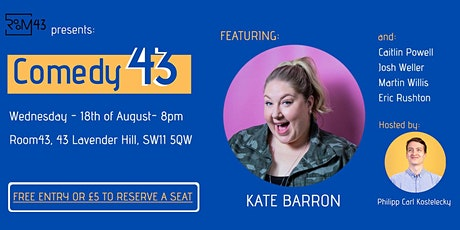 Comedy 43 - 18th of August tickets