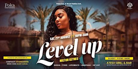 Level Up Milton Keynes tickets