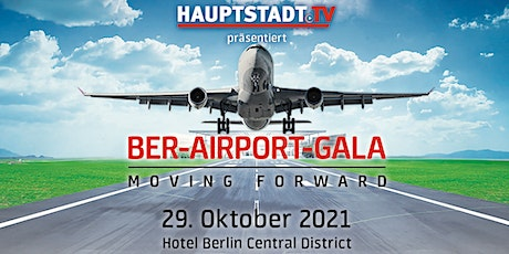 BER-Airport Gala - MOVING FORWARD tickets
