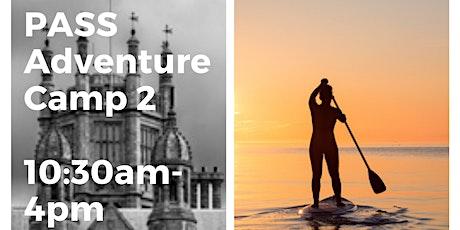 PASS Margam Adventure Camp Week 2 tickets