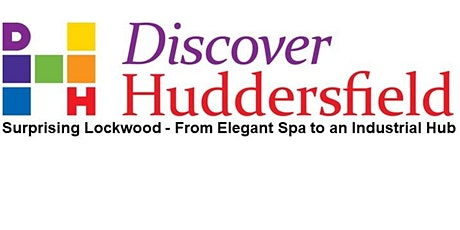 Surprising Lockwood - From Elegant Spa to an Industrial Hub tickets