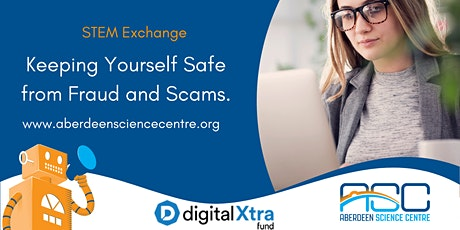 Keeping Yourself Safe from Fraud and Scams: STEM Exchange tickets