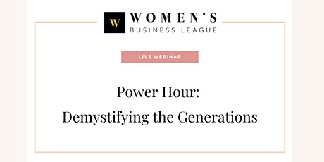 Power Hour: Demystifying the Generations tickets