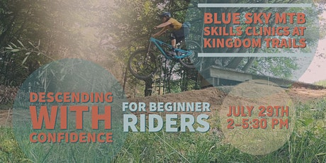 Blue Sky MTB Descending with Confidence Clinic for Beginner Riders tickets
