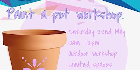 Paint a pot workshop tickets