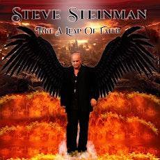 Steve Steinman  - Take A Leap of Faith Album Launch tickets