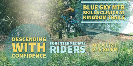 Blue Sky MTB Descending with Confidence Clinic for Intermediate Riders tickets