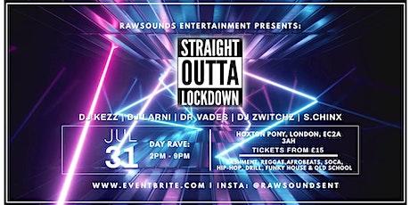 Straight Outta Lockdown! tickets