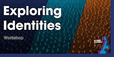 Exploring Identities (1) - Workshop tickets