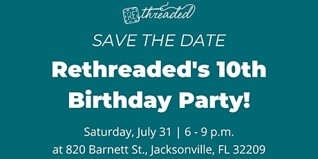 ReThreaded: Farewell to 820 and Birthday Celebration tickets