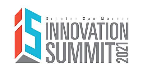 2021 Greater San Marcos Innovation Summit - Sponsors tickets