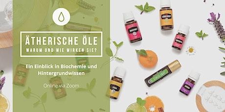 Ätherisches Öle-ABC: Warum & wie ätherische Öle wirken: Biochemie-Einblick Tickets